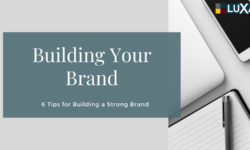 Tips for Building a Strong Brand