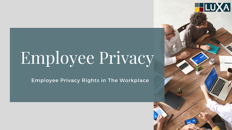 Workplace Privacy Rights