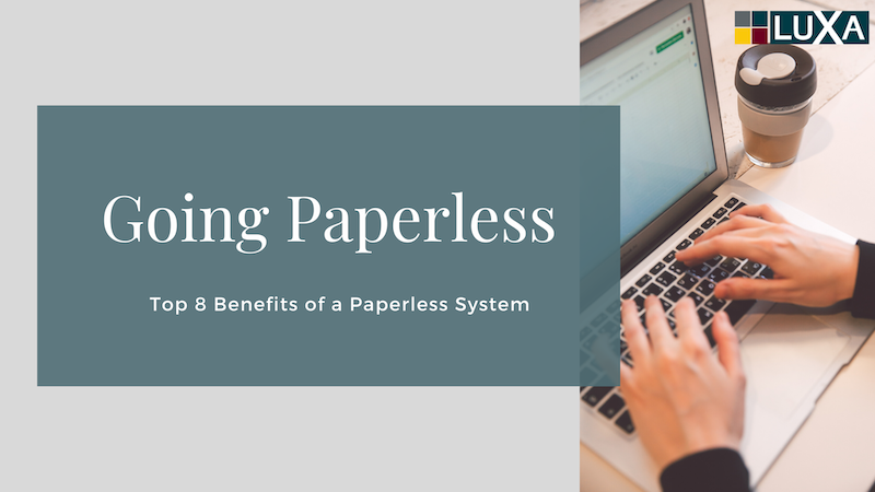 Benefits of a Paperless System