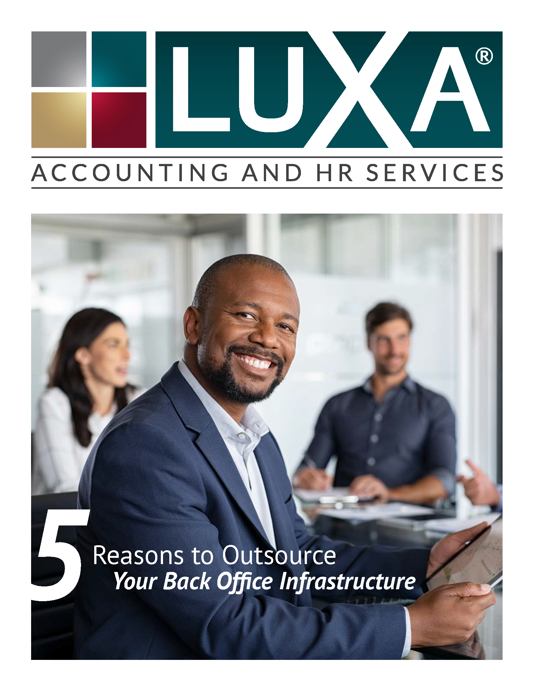 LUXA - 5 Reasons to Outsource Your Back Office Infrastructure