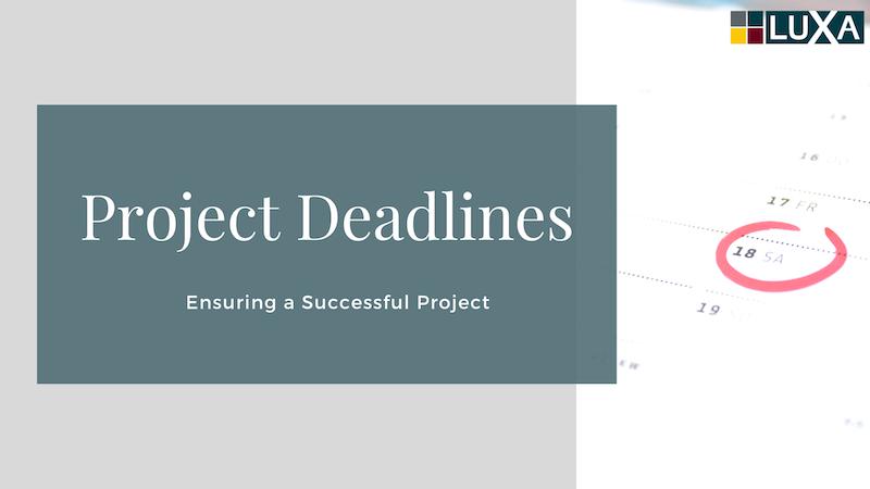 Success Through Project Deadlines